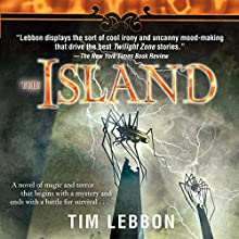 The Island Audiobook by Tim Lebbon Narrated by Paul Panting