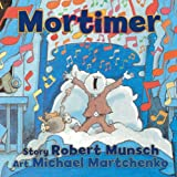 Mortimer (155451228X) by Munsch, Robert
