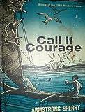 Call it Courage [John Newbery Medal Award Winner, 1941]
