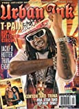 img - for Black Men's Urban Ink Magazine #94 T-Pain Hip Hop Tattooed Circus, Jacki-O Hotter Than Ever, Kenyon and Trina and More book / textbook / text book
