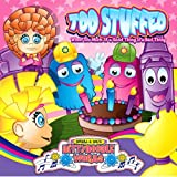 Too Stuffed!: When Too Much of a Good Thing Is a Bad Thing (Dittydoodle Works)