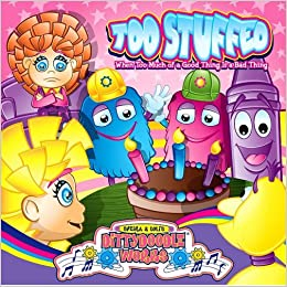 Too Stuffed!: When Too Much of a Good Thing Is a Bad Thing