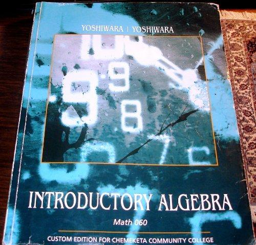 Introductory Algebra (Custom Edition for Chemeketa Community College, Math 060)
