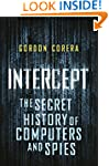 Intercept: The Secret History of Comp...