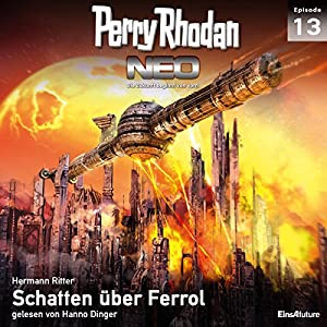 Schatten über Ferrol (Perry Rhodan NEO 13) Audiobook