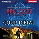 Coup d'Etat: Dewey Andreas, Book 2 Audiobook by Ben Coes Narrated by David de Vries