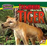 Tasmanian Tiger (Extinct Animals)