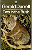 Two In The Bush (0006118259) by Durrell, Gerald