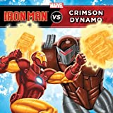 img - for The Invincible Iron Man vs. Crimson Dynamo book / textbook / text book