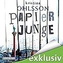 Papierjunge (Frederika Bergmann 5) Hörbuch von Kristina Ohlsson Gesprochen von: Uve Teschner