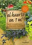 El  Huerto En 1 m� - Cultive M�s En M...