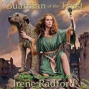 Guardian of the Trust | Irene Radford