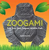 Zoogami: Fold Your Own Wildlife Park of Origami
