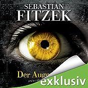 Der Augenjäger   [Sebastian Fitzek]