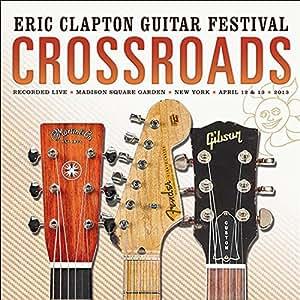 Eric Clapton Crossroads Guitar Festival 2013 Amazon