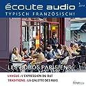 Écoute audio - Les bobos. 1/2014: Französisch lernen Audio - Die Möchtegern-Boheme Hörbuch von  div. Gesprochen von:  div.