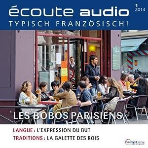 Écoute audio - Les bobos. 1/2014 Audiobook