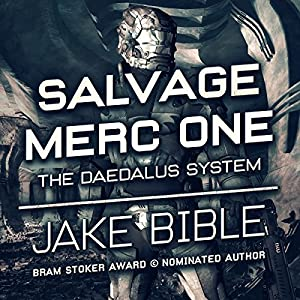 Salvage Merc One: The Daedalus System Audiobook