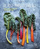 Plant-Based Paleo: Protein Rich Vegan Recipes for Well-Being and Vitality