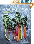 Plant-based Paleo - Protein-rich vega...