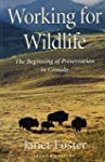Working for Wildlife: The Beginning o...