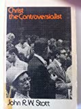 Christ the Controversialist (Christian Classics)