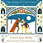 The King of Christmas | Carol Ann Duffy