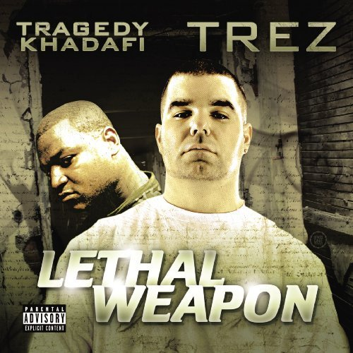 Lethal Weapon by TRAGEDY KHADAFI / TREZ (2009-08-25)