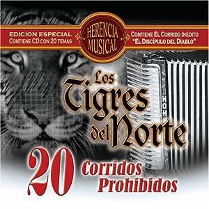 Los Tigres Del Norte - 20 Corridos Prohibidos - Amazon.com Music