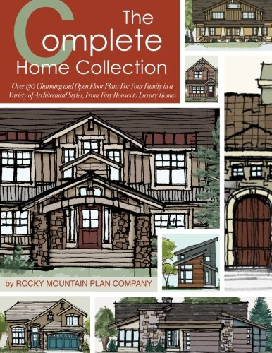 The Complete Home Collection: Over 130 Charming and Open Floor Plans for Your Family in a Variety of Architectural Styles, From Tiny Houses to Luxury Homes (Luxury House Plans compare prices)