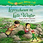 Leprechaun in Late Winter: Magic Tree House, Book 43 | Mary Pope Osborne