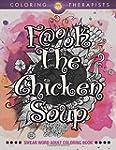 F@#k The Chicken Soup: Swear Word Adu...