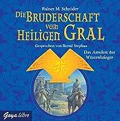 Das Amulett der Wüstenkrieger (Die Bruderschaft vom heiligen Gral 2) | Rainer M. Schröder