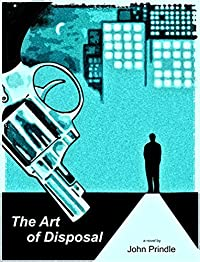 The Art Of Disposal by John Prindle ebook deal