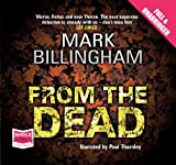 Mark Billingham From the Dead (Unabridged Audiobook)