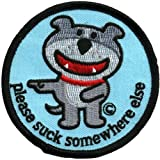 Dog Of Glee - Womens Dog Of Glee - Suck Somewhere Else Patch Light Blue