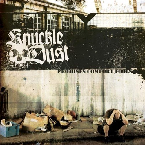 Promises Comfort Fools by Knuckledust (2010-10-23)