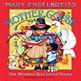 Mary Engelbreit s Mother Goose: One Hundred Best-Loved Verses