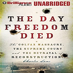 The Day Freedom Died Audiobook