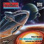 Die Whistler-Legende (Perry Rhodan 2510) | Hubert Haensel