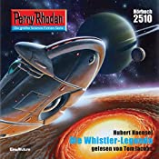 Die Whistler-Legende (Perry Rhodan 2510) | Hubert Haensel
