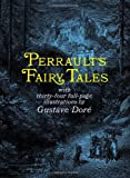 Perraults Fairy Tales (Dover Childrens Classics)