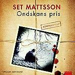 Ondskans pris | Set Mattsson