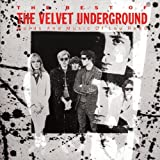 Velvet Underground - The Best Of The Velvet Underground (the Words And Music Of Lou Reed)