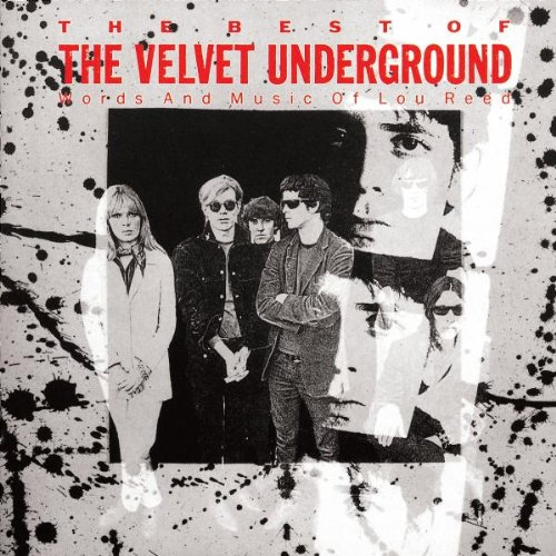 The Best of The Velvet Underground: Words and Music of Lou Reed artwork