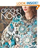 Crochet Noro (Sixth & Spring Books)