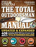 The Total Outdoorsman Manual (10th Anniversary Edition) (Feild & Stream)