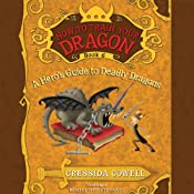 How to Train Your Dragon: A Hero's Guide to Deadly Dragons | Cressida Cowell