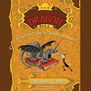How to Train Your Dragon: A Hero's Guide to Deadly Dragons | [Cressida Cowell]