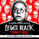 Ep. 54: Mike Pence and Glitter | Lewis Black